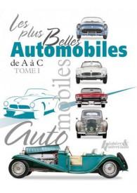 LES PLUS BELLES AUTOMOBILES T.1 de A ˆ C