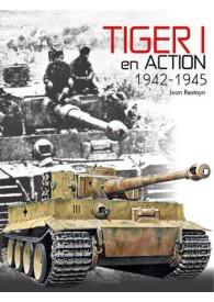 LE TIGRE 1 EN ACTION, 1942-1945