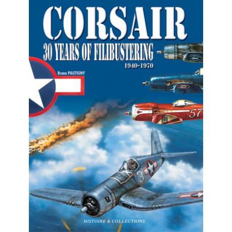 Corsair: 30 Years of Piracy, .,, Pautigny, Bruno, Very Good, 2013-01-19,