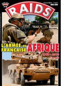 RAIDS H.S.N°48 L'ARMÉE FRANÇAISE EN AFRIQUE