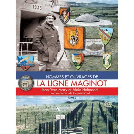 LA LIGNE MAGINOT T.3