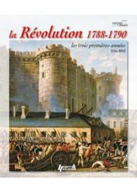 LA RÉVOLUTION 1788-1790 LES 3 PREMIERS ANNEES