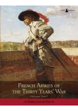 FRENCH ARMIES OF THE THIRTY YEARS' WAR
