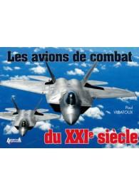 LES AVIONS DE COMBAT DU XXI...