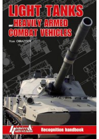 LIGHT TANKS AND HEAVILY ARMES COMBAT VEHICLES- MANUEL DE RECONNAISSANCE TOME4- VERSION ANGLAISE