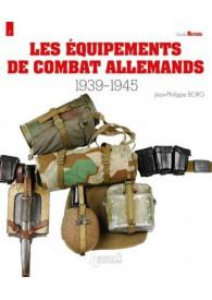 LES EQUIPEMENTS DE COMBAT ALLEMAND 39-45 GUIDE MILITARIA N° 7