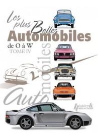 LES PLUS BELLES AUTOMOBILES DE O A W - TOME 4