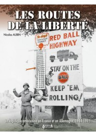 LES ROUTES DE LA LIBERTÉ - RED BALL EXPRESS