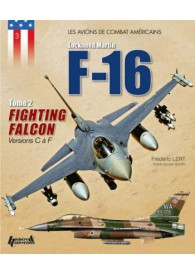 F- 16 FIGHTING FALCON - TOME 2