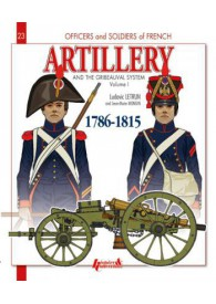 ARTILLERY AND THE GRIBEAUVAL SYSTEM O&S N°23
