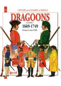 DRAGOONS 1669-1749 TOME 1 :...