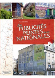 LES PUBLICITÉS PEINTES DE NOS NATIONALES TOME 2