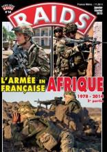 RAIDS HORS SERIE N°054 L'ARMÉE FRANÇAISE EN AFRIQUE 1978/2014 T2