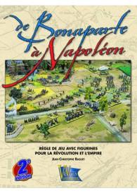 DE BONAPARTE A NAPOLEON (2?me Ed.)