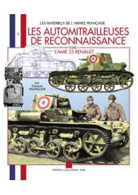 LES AUTOMITRAILLEUSES DE RECONNAISSANCE T.1