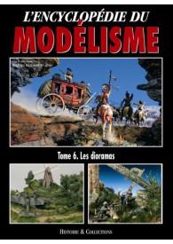 MODELISME, L'ENCYCLOPEDIE : LES DIORAMAS