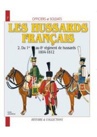 LES HUSSARDS FRANCAIS T.2