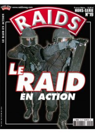 RAIDS H.S. N°019 LE RAIDS EN ACTION