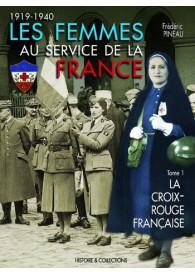 LES FEMMES AU SERVICE DE LA FRANCE T.1