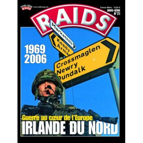 RAIDS H.S. N°021 IRLANDE DU NORD 1969-2006