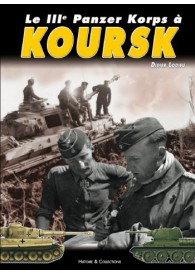 LE IIIe PANZER KORPS A KOURSK