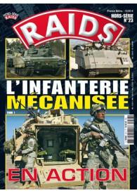 RAIDS H.S. N°023 L'INFANTERIE MÉCANISEE EN ACTION
