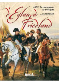 D'EYLAU A FRIEDLAND, 1807 (FR)