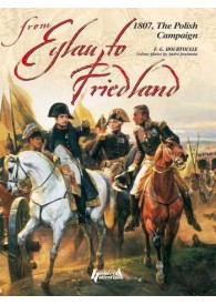 FROM EYLAU TO FRIEDLAND, 1807 (GB)
