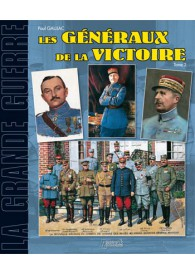 LES GENERAUX DE LA VICTOIRE...