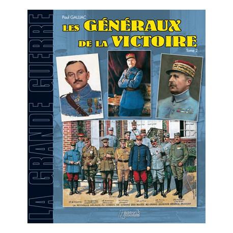 LES GENERAUX DE LA VICTOIRE T.2