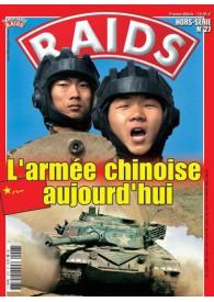 RAIDS H.S. N°027 L'ARMÉE CHINOISE AUJOURD'HUI