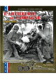 L'ARTILLERIE DE CAMPAGNE US 1941-1945