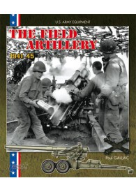 AMERICAN FIELD ARTILLERY 1941-1945 (GB)