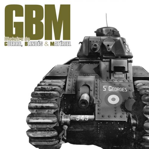 Guerre, Blindés & Matériel (GBM)